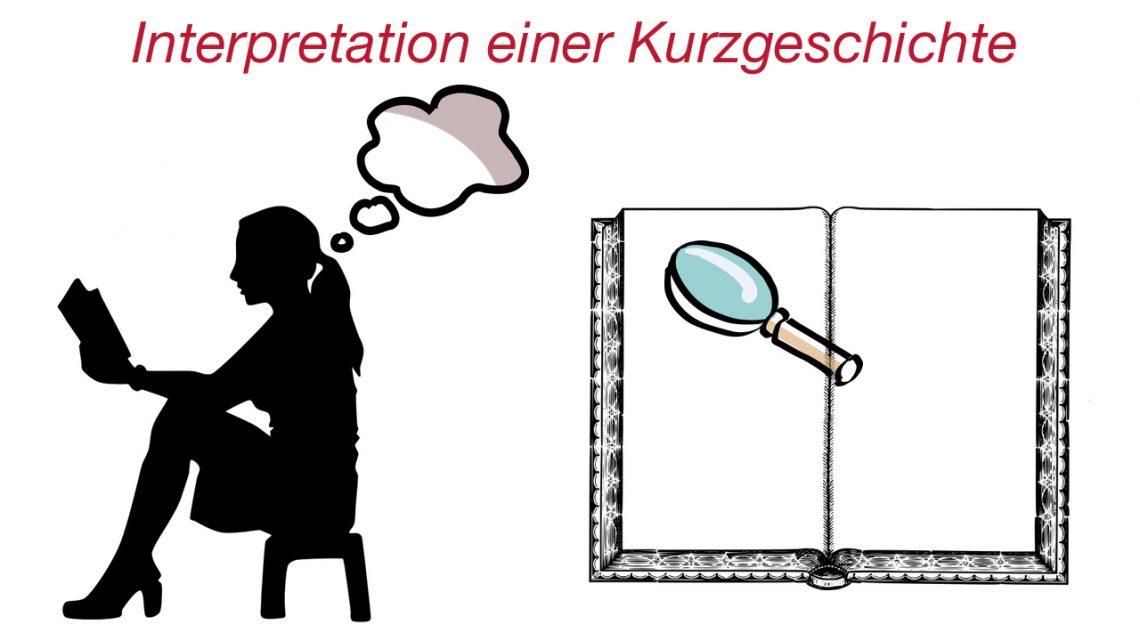 Lernvideo zur Vorbereitung einer Interpretation für eine Kurzgeschichte